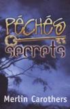 Merlin-R Carothers - Péchés secrets.