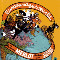 Merlot - Euraoundzeweurld. 1 CD audio