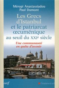 Galabria.be Les grecs d'Istanbul et le patriarcat oecuménique au seuil du XXIe siècle - Une communauté en quête d'avenir Image