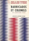 Merry Bromberger et Serge Bromberger - Barricades et colonels - 24 janvier 1960.