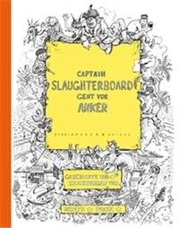 Mervyn Peake - Captain Slaughterboard.