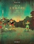 Merwan et Bastien Vivès - Pour l'empire Tome 2 : Les femmes.