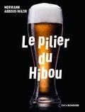 Merwann Abboud-wazir - Le pilier du hibou - 28 soirs au comptoir.