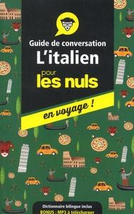 Mery Martinelli - L'italien pour les nuls en voyage ! - Guide de conversation.
