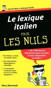 Mery Martinelli - Le lexique italien pour les Nuls.