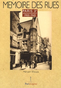 Meryam Khouya - Paris 3e arrondissement - 1900-1940.