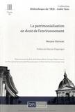 Meryem Deffairi - La patrimonialisation en droit de l'environnement.