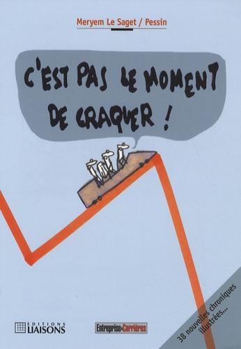 C Est Pas Le Moment