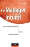 Meryem Le Saget - Le manager intuitif - 3ème édition - Vers l'entreprise collaborative.
