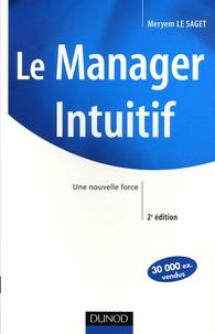 Meryem Le Saget - Le Manager Intuitif - Une nouvelle force.