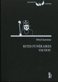 Meryl Jeanneau - Rites funéraires vaudou.