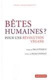 Méryl Pinque - Bêtes humaines ? - Pour une révolution végane.