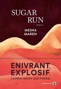 Mesha Maren - Sugar Run.