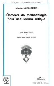Mesmin-Noël Soumaho - ÉLÉMENTS DE MÉTHODOLOGIE POUR UNE LECTURE CRITIQUE.