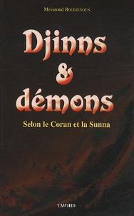 Messaoud Boudjenoun - Djinns & démons - Selon le Coran et la Sunna.
