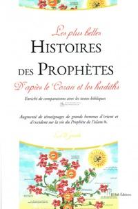 Messaoud Boudjnoun - Les plus belles histoires des prophètes - D'après le Coran et les hadiths.