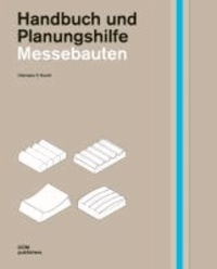 Messebauten. Handbuch und Planungshilfe.