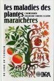 Messiaen - Les maladies des plantes maraîchères.