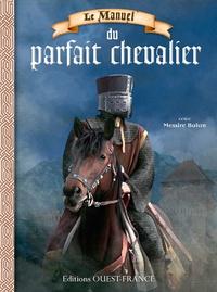 Le manuel du parfait chevalier.pdf