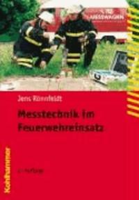 Messtechnik im Feuerwehreinsatz.