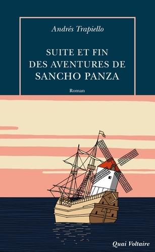 Mestre Serge et Andrés Trapiello - Suite et fin des aventures de sancho panza.