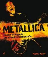 Metallica - Master of Puppets - Die ultimative Bildbiografie.