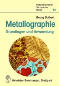Metallographie - Grundlagen und Anwendung.