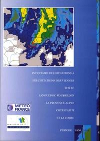 Inventaire des situations à précipitations diluviennes sur le Languedoc-Roussillon, la Provence-Alpes-Côte-d'Azur et la Corse- Période 1958-1997 -  Météo-France | Showmesound.org