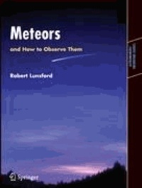 Meteors and How to Observe Them.
