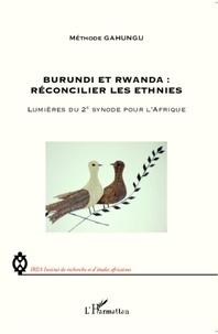 Méthode Gahungu - Burundi et Rwanda : réconcilier les ethnies - Lumières du 2e synode pour l'Afrique.