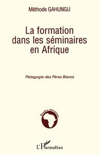 La formation dans les séminaires en Afrique - Pédagogie des Pères Blancs.pdf