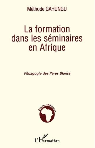 Méthode Gahungu - La formation dans les séminaires en Afrique - Pédagogie des Pères Blancs.