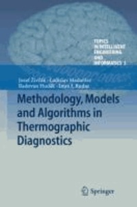 Methodology, Models and Algorithms in Thermographic Diagnostics.