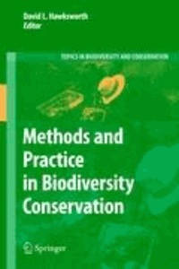 David Leslie Hawksworth - Methods and Practice in Biodiversity Conservation.