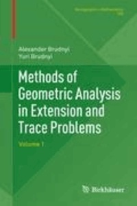 Methods of Geometric Analysis in Extension and Trace Problems - Volume 1.