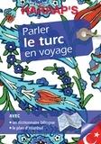 Metin Achard et Sylvie Gangloff - Parler le turc en voyage.
