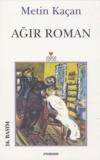 Metin Kaçan - Agir Roman.
