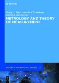 Metrology and Theory of Measurement.