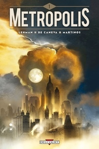 Serge Lehman - Metropolis Tome 01.