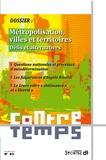 Collectif - Métropolisation, villes et territoires.