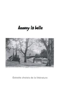 Meunier Editions - Annecy la belle.