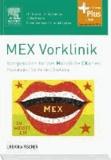 MEX Vorklinik - Kompendium für das Mündliche Examen.