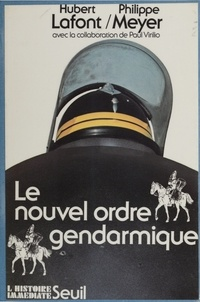 Meyer - Le Nouvel ordre gendarmique.