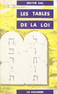 Meyer Sal - Les Tables de la Loi - Principes et rits [sic] du judaïsme originel.