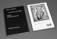 """Meyer Schapiro - Les mots et les images - """"La peinture prise au mot"""" : préface d'Hubert Damisch."""