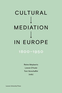 Meylaerts - Cultural mediation in Europe, 1800-1950.