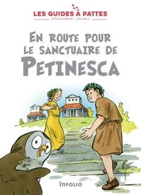 Meylan/reymond - En route pour le sanctuaire de petinesca - les guides a pattes - epoque romaine - volume 9.