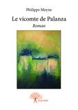 Meyne Philippe - Le vicomte de palanza.