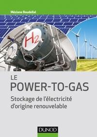 Méziane Boudellal - Le Power-to-Gas - Stockage de l'électricité d'origine renouvelable.