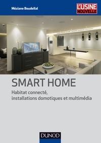 Méziane Boudellal - Smart home - Habitat connecté, 361 installations domotiques et multimédia.